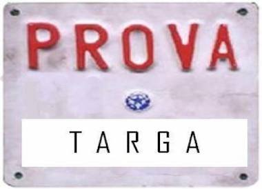 Targa auto in prova: come averla, a cosa serve