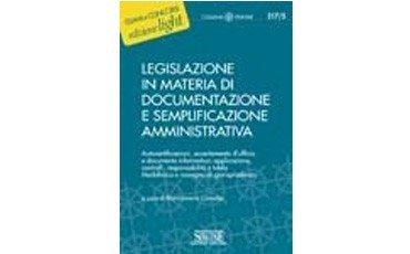 Elementi di Legislazione in materia di documentazione e semplificazione amministrativa