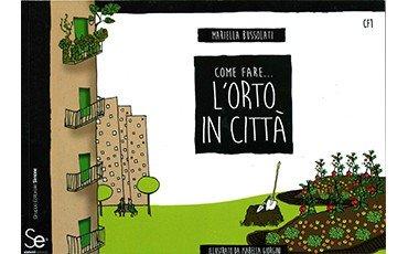 Come fare… l'orto in città