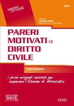 Pareri motivati di diritto civile e penale