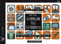 Come fare… La riparazione degli elettrodomestici