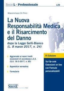 La nuova responsabilità medica e il risarcimento del danno