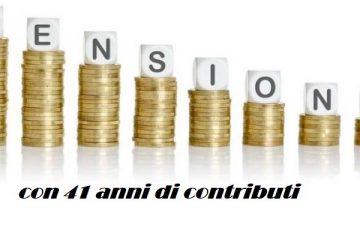 Pensione anticipata con 41 anni di contributi per tutti
