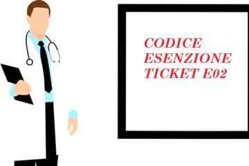 Codice E02: esenzione ticket disoccupati