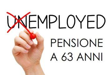 Pensione a 63 anni disoccupati