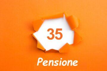 Pensione con 35 anni di contributi
